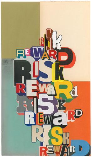 RISK, REWARD