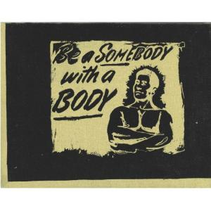BE SOMEBODY WITH A BODY