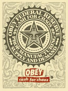Shepard Fairey, Cash for Chaos