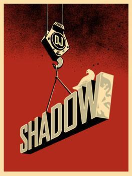 Shepard Fairey, DJ Shadow