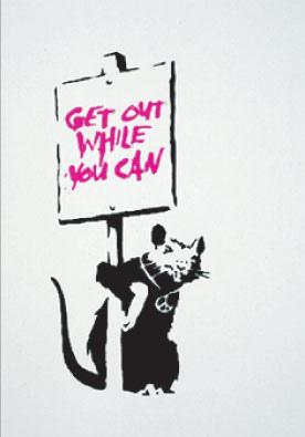 Banksy, Get Out While You Can Unsigned