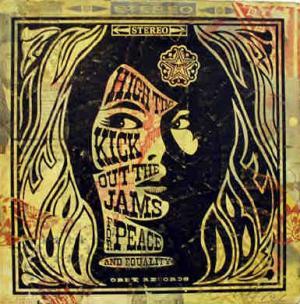 Shepard Fairey, Kick Out the Jams Album Cover HPM