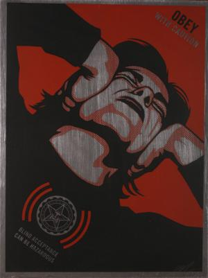 Shepard Fairey, Obey With Caution 2006 on Metal