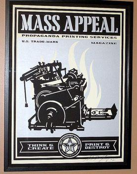 Shepard Fairey, Print and Destroy (Mass Appeal Edition)