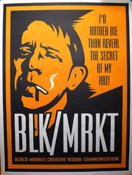 Shepard Fairey, BLK/MRKT I&#039;d Rather Die 