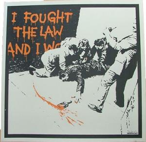 Banksy, I Fought the Law Unsigned