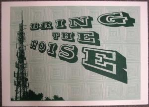 Bring the Noise (Green)